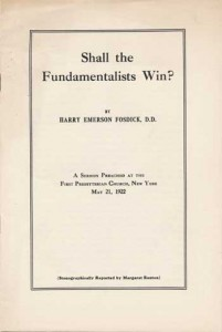 """Shall the Fundamentalists Win?"" by Harry Emerson Fosdick"