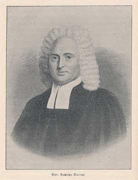 Rev. Samuel Davies [3 November 1723 - 4 February 1761]