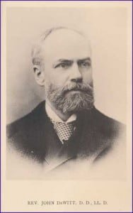 Rev. Dr. John De Witt, D.D. [10 October 1842 - 19 November 1923